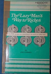 Joe Karbo's Lazy Man's Way To Riches